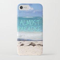 ALMOST PARADISE iPhone 7 Slim Case