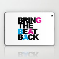 Bring The Beat Back Music Quote Laptop & iPad Skin