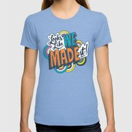 Looks Like We Made It! Womens Fitted Tee Tri-Blue X-LARGE