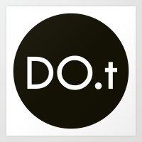 DO.t Art Print