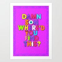Damn Son / Purple Editio… Art Print