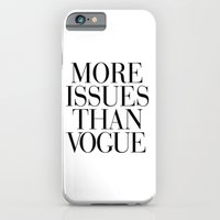 iPhone Cases featuring More Issues than Vogue by RexLambo