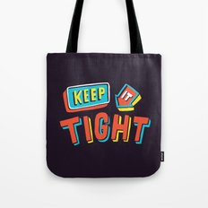 TIGHT Tote Bag