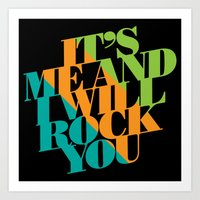 It's Me And I Will Rock … Art Print