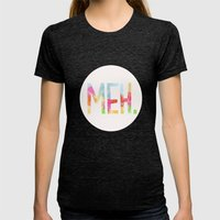 Meh. Womens Fitted Tee Tri-Black SMALL