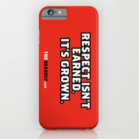 iPhone & iPod Case featuring RESPECT ISN'T EARNED. IT'S GROWN. by The Beardly