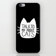 Talk to Me About Cats (white) iPhone & iPod Skin