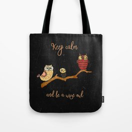 Tote Bag - Keep calm and be a wise owl - Better HOME