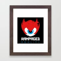 Rampaged Reality Framed Art Print