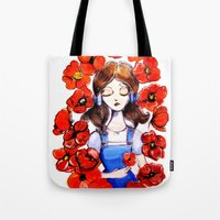 Poppies Will Put Her To … Tote Bag