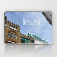 be REAL Laptop & iPad Skin