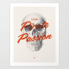 From Pirate to Passion Art Print