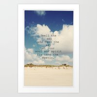 Smell the Sea and Feel the Sky Fly Into the Mystic Art Print