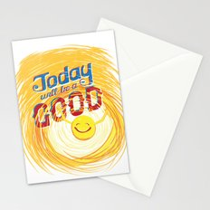 Today will be a good day Stationery Cards