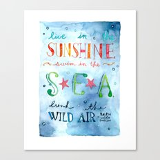 Drink The Wild Air Canvas Print