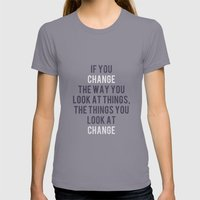 Change The Way You Look … Womens Fitted Tee Slate SMALL