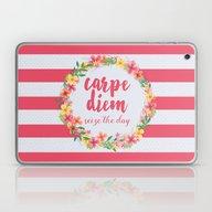 Carpe Diem / Seize The D… Laptop & iPad Skin