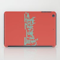 Motivation Quote - Illustration - Home - Dreams - Inspiration - life - happiness - love iPad Case