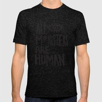 All monsters are human  Mens Fitted Tee Tri-Black SMALL