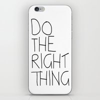Do The Right Thing iPhone & iPod Skin