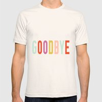 Goodbye Mens Fitted Tee Natural SMALL