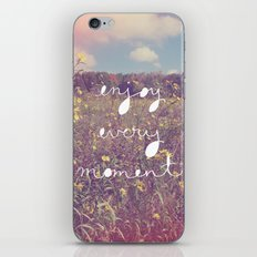 Enjoy Every Moment iPhone & iPod Skin