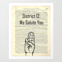 district 12: we salute you Art Print