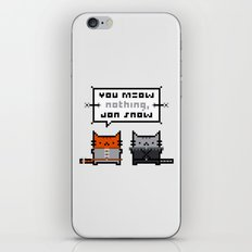 You Meow Nothing - Thrones of Game iPhone & iPod Skin