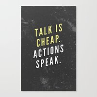 Talk Is Cheap, Actions S… Canvas Print