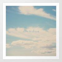 dare to dream ... Art Print