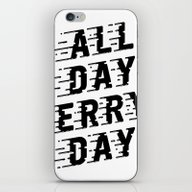 iPhone & iPod Skin featuring All Day Erry Day by Eyes Wide Awake