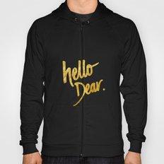 Hello Dear Handwritten Type Hoody