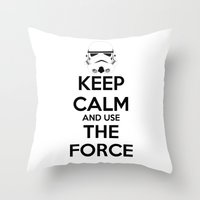 Keep Calm And Use The Fo… Throw Pillow