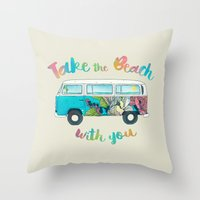 Take The Beach With You Throw Pillow