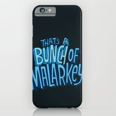 Malarkey Slim Case iPhone 6s