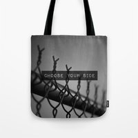 Choose Your Side Tote Bag