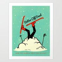Better Off Dead Art Print