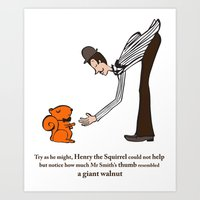 Henry The Squirrel's A G… Art Print