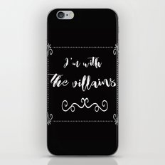 I'm With the Villains iPhone & iPod Skin