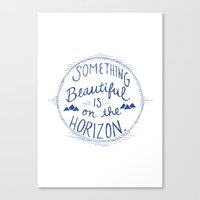Something Beautiful Is O… Canvas Print