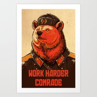 Work Harder, Comrade! Art Print