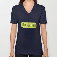 I Do Techno Unisex V-Neck
