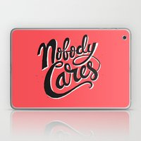 Nobody Cares Laptop & iPad Skin