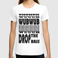 lyrics T-shirts featuring Dubstep Lyrics by Logan Amick