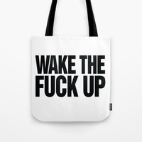 Wake the Fuck Up Coffee Mug  Tote Bag