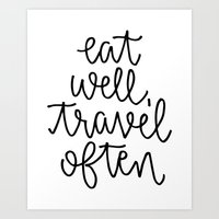 Eat Well Travel Often // Hand Lettered Art Print