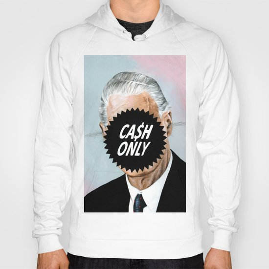 CA$H ONLY Hoody