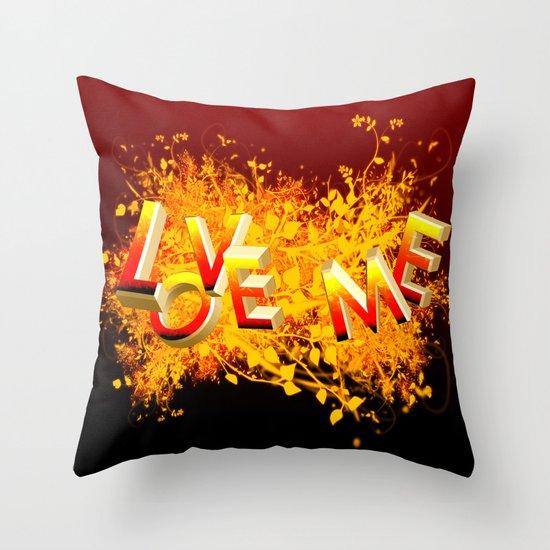 Love me! Throw Pillow