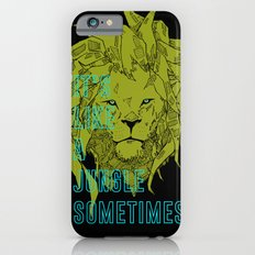 It's Like a Jungle Sometimes... iPhone 6s Slim Case