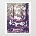 New Adventures Art Print